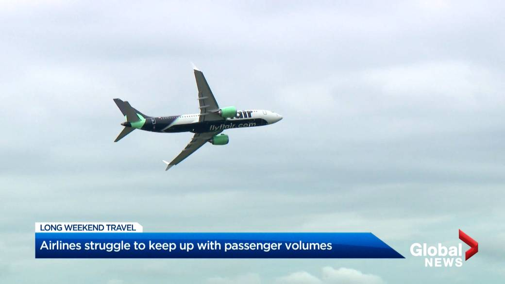 Click to play video: 'Airlines struggle to keep up with passenger volumes'